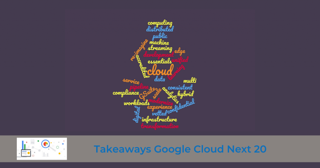 takeaways google cloud next 20