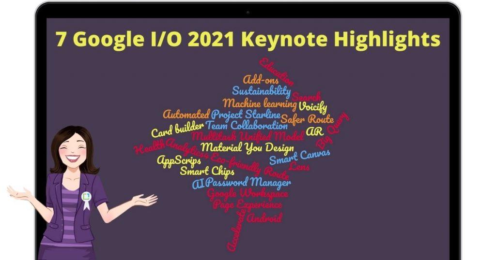 7 GoogleIO 2021 highights